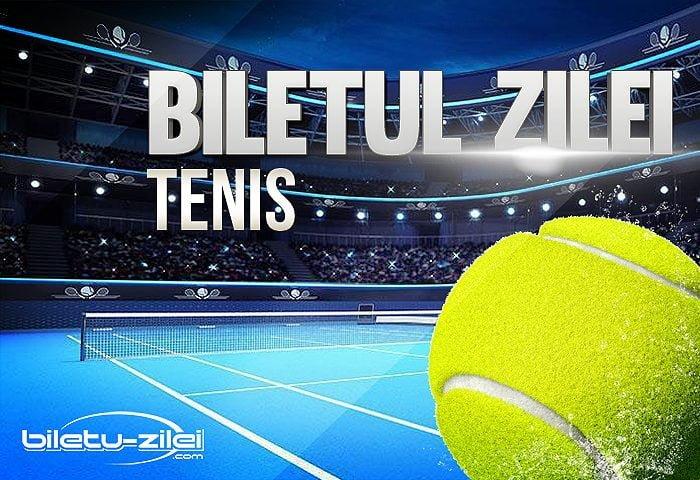 biletul zilei tenis 01.08.2020