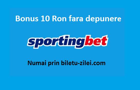 bonus  Ron fara depunere la pariuri numai prin Biletul Zilei