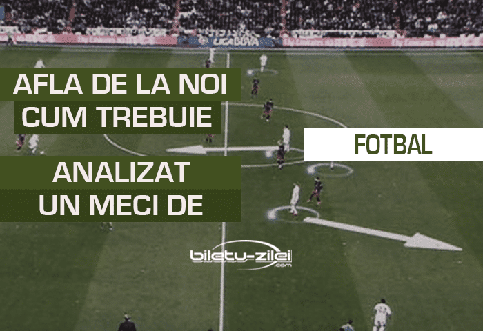 cum trebuie sa analizezi un meci de fotbal