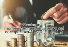 strategie de money management pentru cei care pariaza 10 20 lei pe bilet